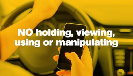 No holding, viewing, using or manipulating your mobile device