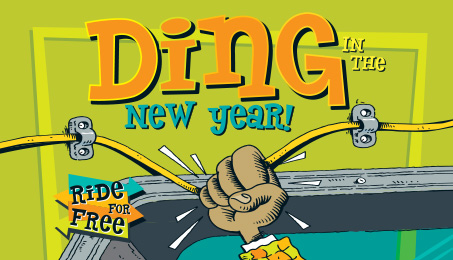 Ding in the New Year! Ride for free.