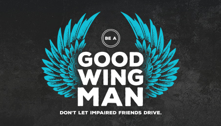 Be a good wingman. Don't let impaired friends drive.