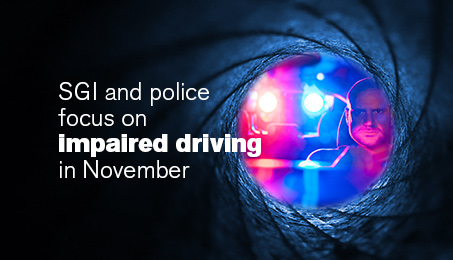SGI and police focus on impaired driving in November.